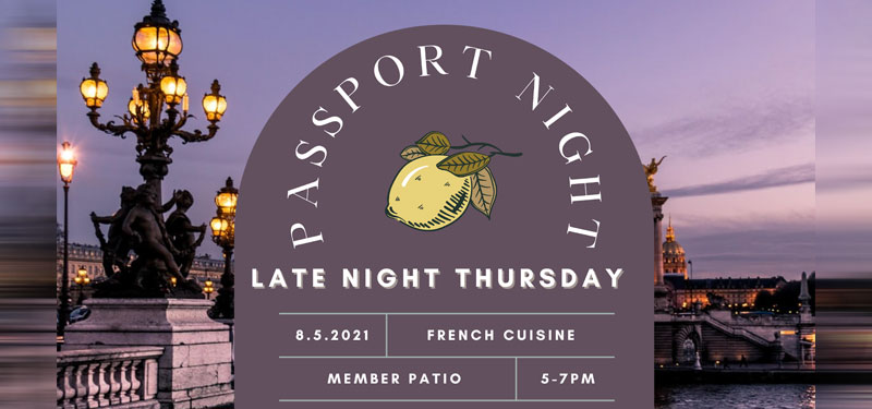 Late Night Passport Dinner – August 5th